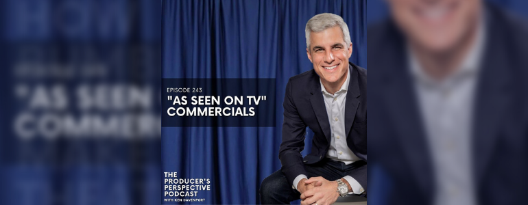"""Podcast Episode #243: """"As Seen On TV"""" Commercials"""